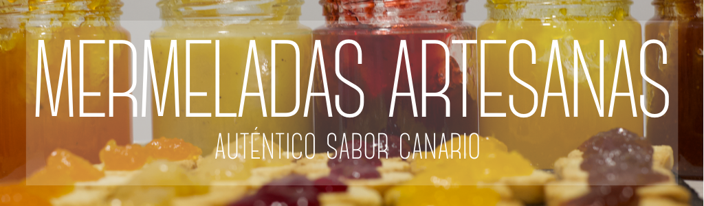 MERMELADAS ARTESANAS MERMELADAS ARTESANAS AYANTO GOURMET DE ISLAS CANARIAS PREMIUM NATURAL DELICATESSEN CANARY ISLAND TROPICAL EXOTIC FINE FOOD HEALTHY LOCAL